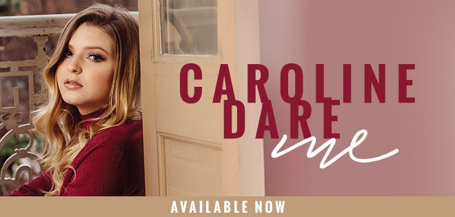 Interview: Getting to Know 16-year-old Country Singer/Songwriter Caroline Dare
