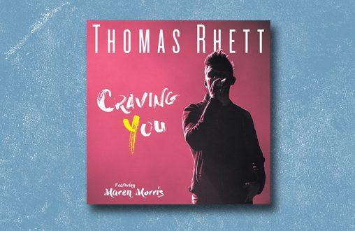 Thomas Rhett Scores Eighth Number One - Craving You featuring Maren Morris
