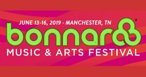 Bonnaroo Music & Arts Festival 2019, Tickets, Lineup, Manchester, Tennessee
