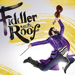 Fiddler on the Roof, Nashville, Tennessee Performing Arts Center (TPAC)