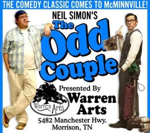 The Odd Couple at Warren Arts in Morrison, TN