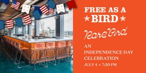 4th of July Celebration: Free as a Bird at Rare Bird, Nashville, Tennessee