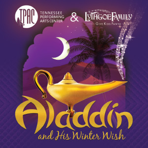 Aladdin and His Winter Wish at TPAC, Nashville, Tennessee Dec 12-22, 2019.