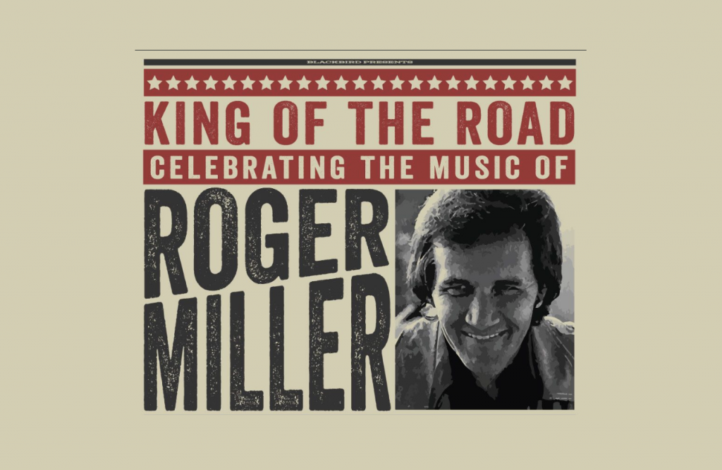 King Of The Road: Celebrating The Music of Roger Miller at Grand Ole Opry House, Nashville Mar 22, 2020