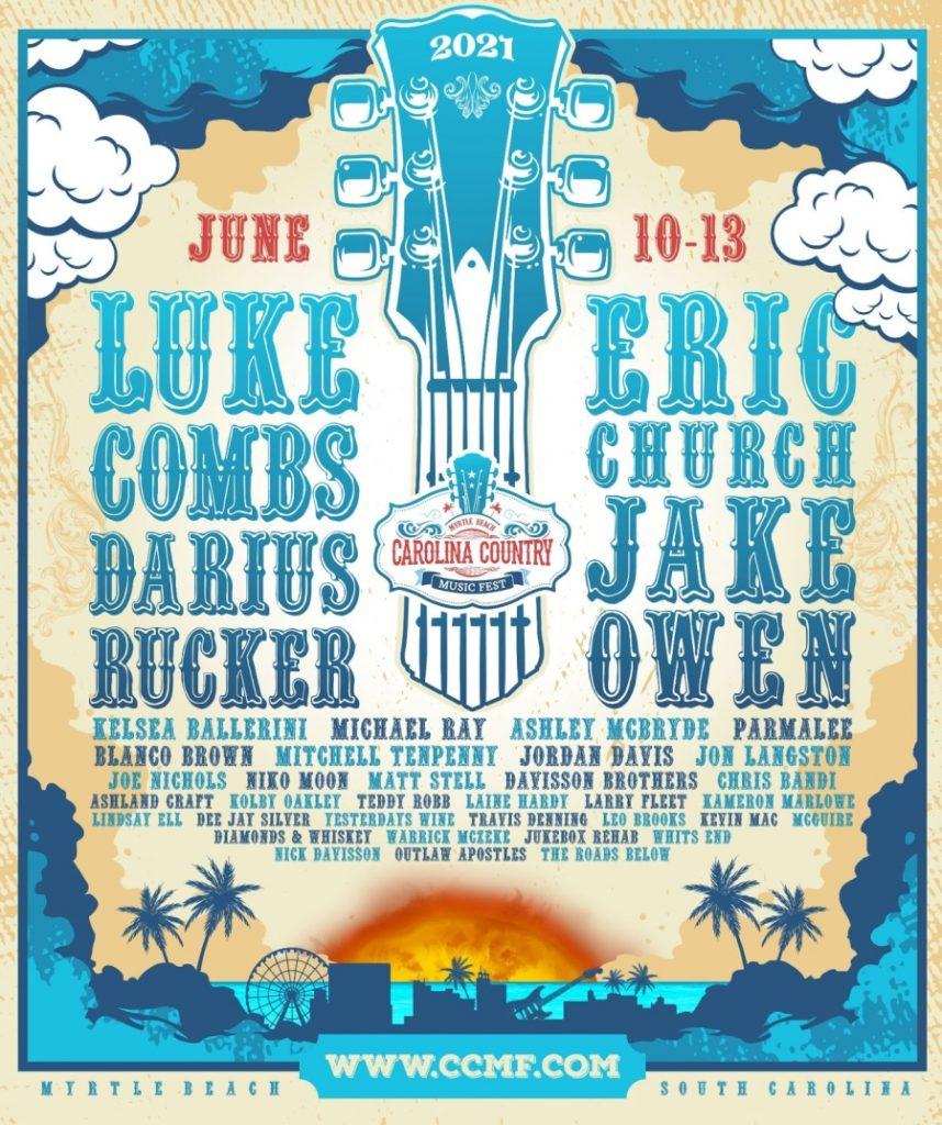 Carolina Country Music Fest 2021 lineup, Myrtle Beach, South Carolina June 10 - 13, 2021. Tickets on sale