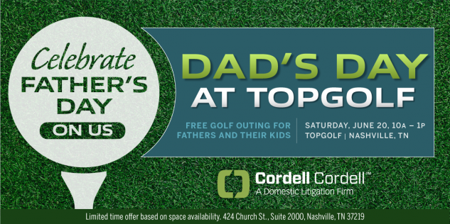 Cordell & Cordell - Dad's Day Event at TopGolf, Nashville, Tennessee