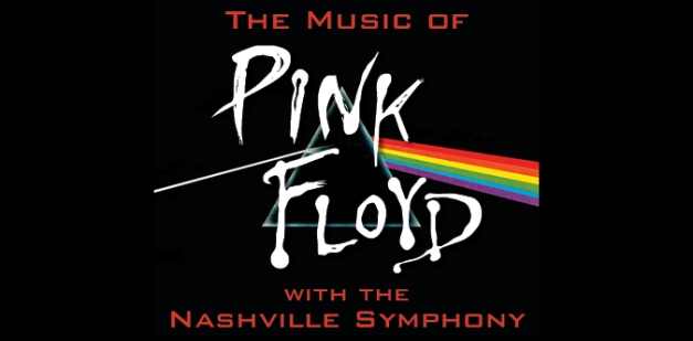 The Music of Pink Floyd with the Nashville Symphony, Ascend Amphitheater 6/27/21. Buy Tickets on Nashville.com