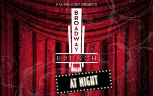 Broadway Brunch at Night - Nashville Repertory Theatre