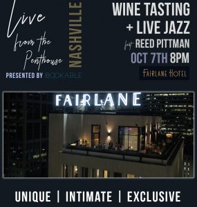 Live From the Penthouse Jazz & Wine Tasting, Fairlane Hotel, Nashville, TN