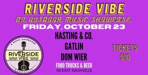 Riverside Vibe: An Outdoor Music Showcase, Nashville 10/23/20