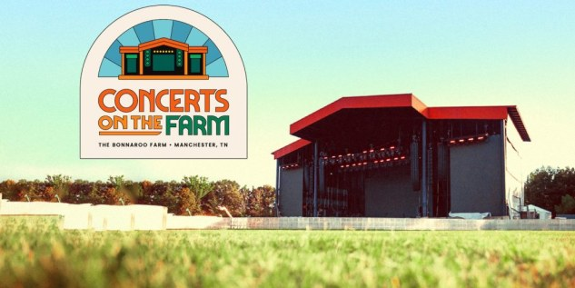 Bonnaroo Concerts on the Farm Concert Series ft Billy Strings, Jon Pardi, Jason Aldean, The Avett Brothers -