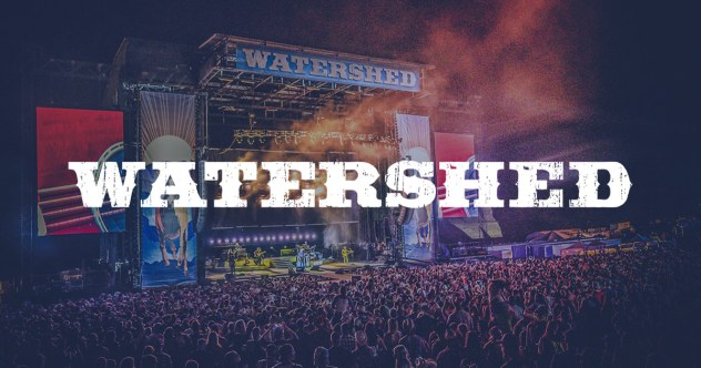 Watershed 2021! Tickets, 3 Day Pass on sale! George Amphitheatre, George, WA July 30 - Aug 1, 2021