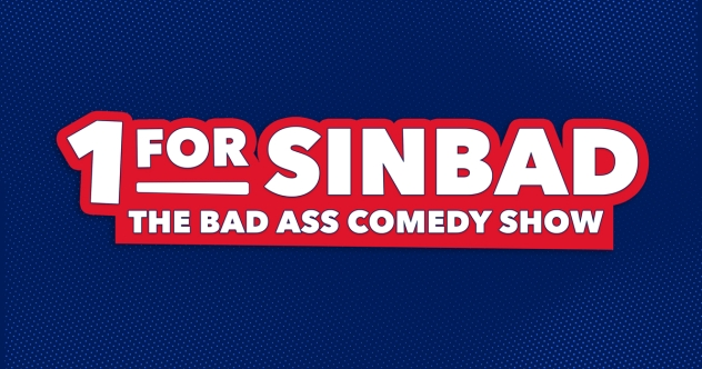 1 For Sinbad: The Bad Ass Comedy Show Tickets! Nashville at the Ryman Auditorium, June 14, 2021