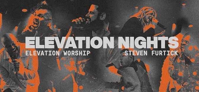 Elevation Nights / Worship: Steven Furtick at Bridgestone Arena, Nashville 10/27/21